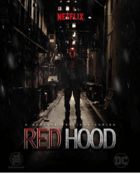 Memes, Netflix, and 🤖: NERF, IX  I N  SERIE S  RS H00D If only... #Netflix #Redhood  ~GL