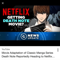 Netflix is winning 🔥💯 deathnote anime: NETFLIX  GETTING  DEATH NOTE  MOVIE?  G NEWS  UPDATE  YouTube  Movie Adaptation of Classic Manga Series  Death Note Reportedly Heading to Netflix. Netflix is winning 🔥💯 deathnote anime