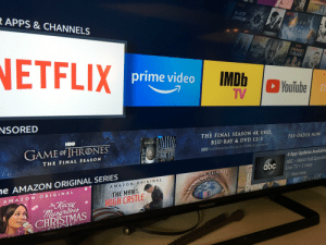 This has to be the biggest joke of an advertisement EVER. I think amazon is trolling us for the holiday season.: NETFLIX  KCOTRLIZ  BLACK  AIRROR  NETFLI  APPS &CHANNELS  LOST  1N  SPACE  OHONTER  DEFENC  UNwdaTMAL  YHI  ORANGE  BLACK  ERON  ETFLIX  prime video  IMDb  YouTube  TV  NSORED  THE FINAL SEASON 4K UHD  BLU-RAY&DVD 12/3  PRE-ORDER NOW  GAME T  НВо  4 App Updates Available  ABC-Watch Full Episodes  Live TV+3 more  HBO 2019 Home Box Office, Inc. 2019 WBEL All ights reserved  GlE HRONE  GAME OF HRONES  THE FINAL SEASON  abc  AN  TOM  View now  AMAZON ORIGINAL  CARNIVAL  PYAN  AMAZON ORIGINAL  e AMAZON ORIGINAL SERIES  THE MAN THE  TНЕ  HIGH CASTLE  AMAZON ORIGINAL  The Kacey  musgreves  CHRISTMAS  Panasonic  CAAMP Ia This has to be the biggest joke of an advertisement EVER. I think amazon is trolling us for the holiday season.