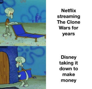 Rest In Peace Clone Wars: Netflix  streaming  The Clone  Wars for  years  Disney  taking it  down to  make  money Rest In Peace Clone Wars