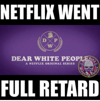 """💀 Fuck Netflix 🖕🏽who is pushing the divide and conquer? See I know 99% of white people actually don't give a fuck, they can laugh at shit and won't riot over stupid crap but that's not the issue here is it? The issue is the bias it propagates and continues to show the rhetoric that only white people can be belittled and only white people can be racist , and we can make fun of white people because they don't have views and opinions. Or their views and opinions don't matter. Liberals still cannot come to grasp that their idea of white privilege they portray in this shitty propaganda is exactly why Trump was elected. They are millions of white folks in America who have never had any privileges, special treatments or college for only white folks. As a matter of fact white people are put behind the line when it comes to receiving scholarships, benefits etc. as a Latino immigrant my eyes are wide open. Funny dow some people are like sheep """"is not actually what it seems"""" ? What? Oh , we are sorry we can't look away from the hidden propaganda"""" sheep 🐑 to the slaughtered and then wonder why. 👊🏽💀👍🏽 UncleSamsMisguidedChildren 💀 Check out our store. Link in bio. 💀 LIKE our Facebook page 💀 Subscribe to our YouTube Channel 💀 Visit our website for more News and Information. 💀 www.UncleSamsMisguidedChildren.com 💀 Tag and Join our Misguided Family @unclesamsmisguidedchildren Video credit: @minorityredefine.inc Use code USMCNATION10 for 10% off MisguidedLife MisguidedNation USMCNation donaldtrump 2A Military Conservative republican veteran bluelivesmatter Veterans news Gun USA MAGA USMC Patriot Army Navy K9 Infantry murica Guns Police merica Ammo 1776 usa: NETFLIX WENT  D P  DEAR VW HITE PEOP  A NETFLIX ORIGINAL SERIES  FULL RETARD 💀 Fuck Netflix 🖕🏽who is pushing the divide and conquer? See I know 99% of white people actually don't give a fuck, they can laugh at shit and won't riot over stupid crap but that's not the issue here is it? The issue is the bias it propagates and continues"""