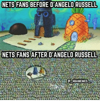 I don't think the Nets even had fans before 💀😂 - Follow @_nbamemes._: NETS FANS BEFORE D'ANGELO RUSSELL  NETS FANS AFTER D'ANGELORUSSELL  NAMA  a UNBAMEMES I don't think the Nets even had fans before 💀😂 - Follow @_nbamemes._