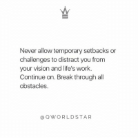 """Don't give up...keep believing"" 💯 @QWorldstar https://t.co/HsWMHM4K2F: Never allow temporary setbacks or  challenges to distract you from  your vision and life's work.  Continue on. Break through all  obstacles.  @QWORLDSTAR ""Don't give up...keep believing"" 💯 @QWorldstar https://t.co/HsWMHM4K2F"