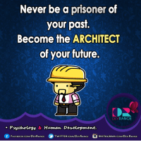 Future, Instagram, and Memes: Never be a prisoner of  your past.  Become the ARCHITECT  of your future.  RANGE  DEV  Psychology & Human Development.  f FACE Book.com/DEVRANGE  TWITTER. CoMDEVRANGE  INSTAGRAM.CoMVDEV. RANGE :)