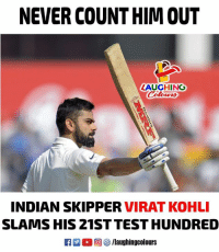 Test, Indian, and Never: NEVER COUNT HIM OUT  LAUGHING  Colowrs  INDIAN SKIPPER VIRAT KOHLI  SLAMS HIS 21ST TEST HUNDRED  522 0回5/laughingcolours #INDvsSA #ViratKohli