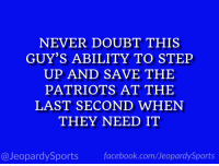 """Facebook, Patriotic, and Sports: NEVER DOUBT THIS  GUY'S ABILITY TO STEP  UP AND SAVE THE  PATRIOTS AT THE  LAST SECOND WHEN  THEY NEED IT  @JeopardySports facebook.com/JeopardySports """"Who is: the ref?"""" #JeopardySports #NEvsPIT https://t.co/W11YqNPJqM"""