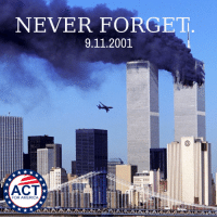 Never Forget Means Never Forget.: NEVER FORGET  9.11.2001  FOR AMERICAX Never Forget Means Never Forget.