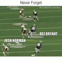 Dallas Cowboys, Dez Bryant, and Josh Norman: Never Forget  @COWBOYS CENTRAL  DEZ BRYANT  JOSH NORMAN Just in case you wanna run your mouth again @jno24 lol CowboysNation ThrowUpTheX ✭