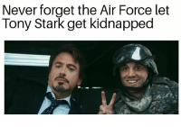 Memes, Air Force, and Marines: Never forget the Air Force let  Tony Stark get kidnapped Do you think Paratroopers or Marines would have done better?