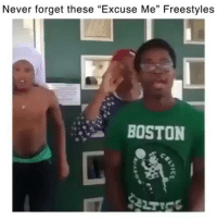 """Memes, Boston, and Never: Never forget these """"Excuse Me"""" Freestyles  BOSTON - DM This To A Friend😂 Follow 👉 @stonerjoke"""