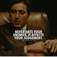Memes, Enemies, and Never: NEVER HATE YOUR  ENEMIES IT AFFECTS  YOUR JUDGEMENT.  CBUSINESSMINDSET 101 👊