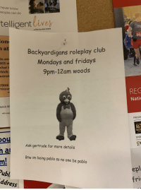 Club, Mondays, and School: never know  eople can do  telligent Cives  a film by dan habib  642  on  Backyardigans roleplay club  Mondays and fridays  9pm-12am woods  at  in aw  EE s  hat i  hich  otent  FREE  tinyur  REG  Nati  atick SE  with supp  PRESEN  Nice peop  Ro  HEATIN  CARPENTR  SPO  ou  al  er  Ask gertrude for more details  h  Btw im being pablo so no one be pablo  m.  Publ  ddress  ep  fri