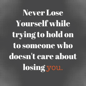 Lose Yourself, Memes, and Never: Never Lose  Yourself while  trying to hold on  to someone who  doesn't care about  losing you