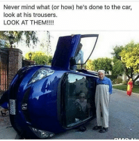 Swaggg😂😂: Never mind what (or how) he's done to the car,  look at his trousers.  LOOK AT THEM! Swaggg😂😂