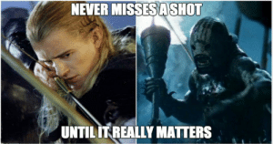 25 Lord Of The Rings Logic Memes That Prove The Series Makes No Sense: NEVER MISSESASHOT  UNTIL ITREALLY MATTERS 25 Lord Of The Rings Logic Memes That Prove The Series Makes No Sense