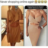 Smh can't trust anyone @thehotchick 😂😂: Never shopping online again  Spaghetti Strap Cut Out Club Dress  GINGER: Club Dresses IZAFUL Smh can't trust anyone @thehotchick 😂😂