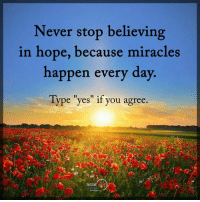 "Memes, Pop, and Mets: Never stop believing  in hope, because miracles  happen every day  Type ""yes"" if you agree  POSITIVE 1. Don't believe me (just try) 2. This is completely nuts. 3. My jaw dropped when I read my report and got the guidance. I needed for my life success in 2017. 4. Pop in your name and birthday and see for yourself. (it's free)  http://bit.ly/numerology8 5. Seriously. I never believed in this stuff until I met this guy a short time ago... 6. Get the direction and clarification you need for 2017 with the numbers in nature (and answers) you need for the most successful year EVER!"