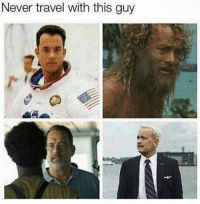 Memes, Travel, and Never: Never travel with this guy