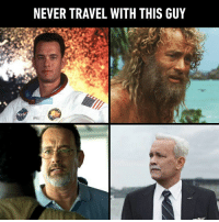 Memes, Nasa, and Travel: NEVER TRAVEL WITH THIS GUY  a y  NASA  LOVELL