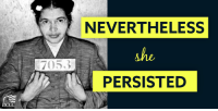 She was warned. She was given an explanation. Nevertheless, she persisted.  Happy birthday to an American hero, Rosa Parks.: NEVERTHELESS  she  PERSISTED She was warned. She was given an explanation. Nevertheless, she persisted.  Happy birthday to an American hero, Rosa Parks.
