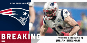England, Memes, and Patriotic: NEW ENGLAND  BREAK  PATRIOTS EXTENDING  JULIAN EDELMAN Julian Edelman, Patriots closing in on multi-year contract extension. (via @MikeGarafolo) https://t.co/Uh7vrI4nWl