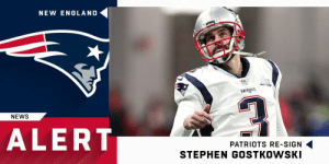 England, Memes, and News: NEW ENGLAND  PATRIIS  NEWS  ALERT  PATRIOTS RE-SIGN  STEPHEN GOSTKOWSKI .@Patriots re-sign K Stephen Gostkowski to two-year deal. (via @MikeGiardi) https://t.co/q19gZYOEoW