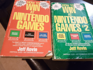 Found in my parents attic: NEW  EXPANDED  EDITION  HOW T  INCLUDES  HOW T  SUPER  INCLUDES  A ALL  TEENAGE  10 NEW  GAMES  MARIO BROS  MUTANT  NINJA  TURTLES  & SUPER  NEW  GAMES!  MARIO 2!  AT  AT  MINTENDON  AMES GAN  SECRET  CODES!  HOT  STRATEGIES!  ALL THE  TOP GAMES!  MORE  SECRET  CODES!  TRAINING  TIPS  EXPERT  TACTICS  An all-new strategic guide to mastering  the ultimate home entertainment system  The FIRST and MOST COMPREHENSIVE guide to  the hidden codes, passwords and strategies  needed to master America's #1 videogame system!  Jeff Rovin  Jeff Rovin  Ashorot How to Win At Ninlende Game  OFFICIAL GUIDE-NOT ENDORSED BY NINTEND  UNOFFICIAL GUIDE-NOT ENDORSED BY NINTENDO® Found in my parents attic