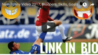 Best Funny Football Video . Link in BIO: New Funny Video 2017, Bloopers, Skills, Goals O  LINKIN BUO Best Funny Football Video . Link in BIO