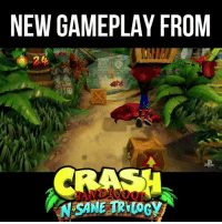 Crash Bandicoot. New. On PS4. These are happy words. #PSX: NEW GAMEPLAY FROM  SANE TRILOGY Crash Bandicoot. New. On PS4. These are happy words. #PSX