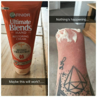 """Tumblr, Work, and Blog: New  GARNIOR  Ultimate  Blends  Nothing's happening...  HAND  RESTORING  CREAM  HONEY  TREASURES  Maybe this will work?.. <p><a href=""""http://wiselwisel.com/post/165893134495"""" class=""""tumblr_blog"""">wiselwisel</a>:</p><blockquote><figure class=""""tmblr-full"""" data-orig-height=""""453"""" data-orig-width=""""604""""><img src=""""https://78.media.tumblr.com/351407c9f8e7d115344a00b50b930e3b/tumblr_inline_owzy927VPn1r63chl_540.jpg"""" data-orig-height=""""453"""" data-orig-width=""""604""""/></figure></blockquote>"""