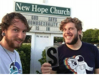 Church, Dank, and Homosexuality: New Hope Church  HOMOSEXUALITY  IS IN  PH: 441-4130