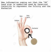 """Stolen from my good friend Alex @380kmh news breakingnews altrite fanatic rigid conspiracy legit HolyTrinity eucharist RealPresence tradcat fssp latinmass latin iveil apologist catholic catholicchuch christian: New information coming out that the """"OK""""  hand sign is symbolism used by fanatical  Catholics to represent the Trinity and the  Eucharist  Holy  Son  Spirit  Father  Eucharist Stolen from my good friend Alex @380kmh news breakingnews altrite fanatic rigid conspiracy legit HolyTrinity eucharist RealPresence tradcat fssp latinmass latin iveil apologist catholic catholicchuch christian"""