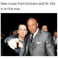 Dr. Dre, Eminem, and Memes: New music from Eminem and Dr. Dre  is on the way eminem and drdre the ultimate duo have music coming !!! goats 🙌🙌🙌