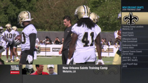 Alvin Kamara 2.0?  Get ready to see a bigger, faster, stronger RB in his third year. @A_kamara6 (via @NFLNetwork) https://t.co/SAG7tH2stu: NEW ORLEANS SAINTS  2019 TRAINING CAMP  Training Camp Location:  Metairie, LA  Head Coach:  Sean Payton  41  10  Offensive Coord:  Pete Carmichael  Defensive Coord:  Dennis Allen  ALPIONS  PEOPLE  Special Teams Coord:  Darren Rizzi  2018 W-L: 13-3  (won NFC South)  Last Playoff App:  2018  INSIDE  TRAINING  CAMPLIVE  AKAMAN  New Orleans Saints Training Camp  Metairie, LA  AState Farm Alvin Kamara 2.0?  Get ready to see a bigger, faster, stronger RB in his third year. @A_kamara6 (via @NFLNetwork) https://t.co/SAG7tH2stu
