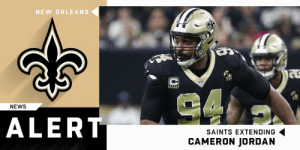 Memes, News, and New Orleans Saints: NEW ORLEANS  TB  NEWS  ALERT  SAINTS EXTENDING  CAMERON JORDAN .@Saints agree to terms with DE @camjordan94 on three-year, $52.5 million extension, with more than $42 million in guarantees. (via @RapSheet) https://t.co/Tv0q63kYA7
