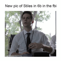 Fbi, Fucking, and Memes: New pic of Stiles in 6b in the fbi  IG @TEENWOLFIGOFFICIAL he's so fucking hot 😍🔥 Go follow @dylanobrienigofficial 💞