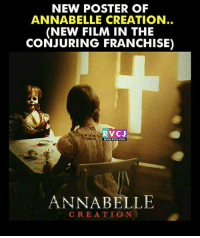 Memes, Film, and 🤖: NEW POSTER OF  ANNABELLE CREATION  (NEW FILM IN THE  CONJURING FRANCHISE)  RVCJ  WWwW.RVCI.COM  ANNABELLE  CREATIO N Annabelle Creation! rvcjinsta