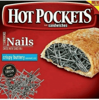 Hot Pockets, Memes, and 🤖: NEW  RECIP  HOT POCKETS  sandwiches  Nails  CHEESE WITH SAUCEINA  Cris  uttery  IRON IRON