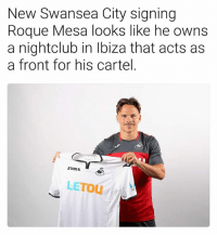 Memes, 🤖, and Cartel: New Swansea City signing  Roque Mesa looks like he owns  a nightclub in Ibiza that acts as  a front for his cartel.  Joma S  LETOU Accurate 😂