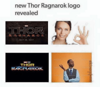 ~Deadpool: new Thor Ragnarok logo  revealed  TH OR  JULY 28, 2017  THOR  RAGITAROK ~Deadpool