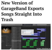 "Memes, Trash, and 🤖: New Version of  GarageBand Exports  Songs Straight Into  Trash  Full Story: thehardtimes.net ""We've found that over 98.9% of tracks from GarageBand are moved into the Trash folder within an hour of exporting, which is why that's the new default behavior."""