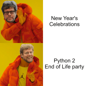It's finally happening!: New Year's  Celebrations  Python 2  End of Life party It's finally happening!