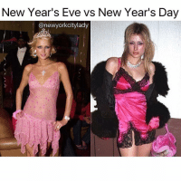Funny, Shower, and Eve: New Year's Eve vs New Year's Day  @newyork city lady I have still yet to shower or brush my teeth today because this is MY YEAR and I'll do what I want lol (@newyorkcitylady)