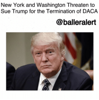 "New York and Washington Threaten to Sue Trump for the Termination of DACA-blogged by @thereal__bee ⠀⠀⠀⠀⠀⠀⠀⠀⠀ ⠀⠀ Attorney generals from both NewYork and Washington have threatened to sue the WhiteHouse amid Trump's decision to end the Deferred Action for Childhood Arrivals (DACA) program. ⠀⠀⠀⠀⠀⠀⠀⠀⠀ ⠀⠀ ABC reports that Attorney Generals Bob Ferguson of Washington and Eric Schneiderman of New York issued statements Monday concerning the matter. ⠀⠀⠀⠀⠀⠀⠀⠀⠀ ⠀⠀ ""Ending this policy represents an assault on the values that built this state and this nation. The president's action would upend the lives of hundreds of thousands of young people who have only ever called America their home, including roughly 42,000 New Yorkers,"" Schneiderman said in a statement along with New York Gov. Andrew Cuomo. ""It will rip families apart, sow havoc in our communities and force innocent people — our neighbors, our friend, and our relatives — to live in fear."" ⠀⠀⠀⠀⠀⠀⠀⠀⠀ ⠀⠀ ""If President Trump follows through on his reported decision to cancel DACA after a six-month delay, the Washington Attorney General's Office will file suit to halt this cruel and illegal policy and defend DACA recipients,"" Ferguson said in his statement. ""We have been working closely with legal teams around the country, and we expect to be joined by other states in this action."" ⠀⠀⠀⠀⠀⠀⠀⠀⠀ ⠀⠀ DACA was a program started in 2012 by the Obama administration. The program allows certain unauthorized immigrants who were brought to the U.S. as children, to apply for deferred action on deportation and for work permits. ⠀⠀⠀⠀⠀⠀⠀⠀⠀ ⠀⠀ Ferguson has taken legal action against the Trump administration before. He was one of the first state attorneys general to pursue legal action against the travel ban Trump tried to implement earlier this year.: New York and Washington Threaten to  Sue Trump for the Termination of DACA  @balleralert New York and Washington Threaten to Sue Trump for the Termination of DACA-blogged by @thereal__bee ⠀⠀⠀⠀⠀⠀⠀⠀⠀ ⠀⠀ Attorney generals from both NewYork and Washington have threatened to sue the WhiteHouse amid Trump's decision to end the Deferred Action for Childhood Arrivals (DACA) program. ⠀⠀⠀⠀⠀⠀⠀⠀⠀ ⠀⠀ ABC reports that Attorney Generals Bob Ferguson of Washington and Eric Schneiderman of New York issued statements Monday concerning the matter. ⠀⠀⠀⠀⠀⠀⠀⠀⠀ ⠀⠀ ""Ending this policy represents an assault on the values that built this state and this nation. The president's action would upend the lives of hundreds of thousands of young people who have only ever called America their home, including roughly 42,000 New Yorkers,"" Schneiderman said in a statement along with New York Gov. Andrew Cuomo. ""It will rip families apart, sow havoc in our communities and force innocent people — our neighbors, our friend, and our relatives — to live in fear."" ⠀⠀⠀⠀⠀⠀⠀⠀⠀ ⠀⠀ ""If President Trump follows through on his reported decision to cancel DACA after a six-month delay, the Washington Attorney General's Office will file suit to halt this cruel and illegal policy and defend DACA recipients,"" Ferguson said in his statement. ""We have been working closely with legal teams around the country, and we expect to be joined by other states in this action."" ⠀⠀⠀⠀⠀⠀⠀⠀⠀ ⠀⠀ DACA was a program started in 2012 by the Obama administration. The program allows certain unauthorized immigrants who were brought to the U.S. as children, to apply for deferred action on deportation and for work permits. ⠀⠀⠀⠀⠀⠀⠀⠀⠀ ⠀⠀ Ferguson has taken legal action against the Trump administration before. He was one of the first state attorneys general to pursue legal action against the travel ban Trump tried to implement earlier this year."