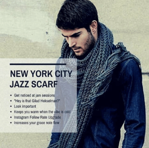 """Jazz Memes on Twitter: """"Tag someone who wears a #jazzscarf! 👉🏼We ...: NEW YORK CITY  JAZZ SCARF  . Get noticed at jam sessions  """"Hey is that Gilad Hekselman?""""  . Look important  . Keeps you warm when the vibe is cold  e Instagram Follow Rate Upgrade  Increases your grace note flow Jazz Memes on Twitter: """"Tag someone who wears a #jazzscarf! 👉🏼We ..."""