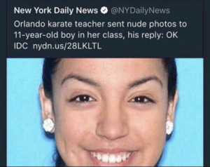 theproblematicblogger:  la-volpe-bianca:  gonegrill:  King  THOT PATROLLED   King shit : New York Daily News@NYDailyNews  Orlando karate teacher sent nude photos to  11-year-old boy in her class, his reply: OK  DC nydn.us/28LKLTL theproblematicblogger:  la-volpe-bianca:  gonegrill:  King  THOT PATROLLED   King shit