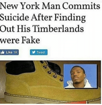 Deadass!? #WSHH #Timbs #Timberlands: New York Man Commits  Suicide After Finding  Out His Timberlands  were Fake  Liko 1K Deadass!? #WSHH #Timbs #Timberlands