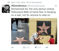 Ali, Muhammad Ali, and New York: New York, New York! Retweeted  #Demolicious @GreenDayZainab  Muhammad Ali, the only person whose  Hollywood Walk of Fame Star is hanging  on a wall, not for anyone to step on  4h  MITAMMAD  592526 vantablackhearts:  nocuer:  photosbyjaye:  Muhammad Ali requested that his star not to be put on the sidewalk, because he didn't want people to walk on him. They honored his request.  It was done because he didn't want people stepping on the prophet's name. This was not an act of vanity.   This is an important distinction. ^