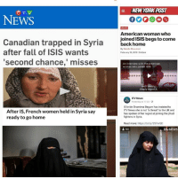 """All these articles came out the same day but in different countries. What are the odds? 🙄 Propaganda: NEW YORK POST  CTV  NEWS  American woman who  Canadian trapped in Syria bohoms begstocome  after fall of ISIS wants  second chance,"""" misses  ac  By Natalie Musumeci  February 18, 20191942am  An interview with the American  woman who joined ISIS  and I deeply  deeply regret it.  ITV News  Yesterday at 17:25  After IS, French women held in Syria say  ready to go home  IS bride Shamima Begum has insisted to  ITV News she is not a threat"""" to the UK and  has spoken of her regret at joining the jihadi  fighters in Syria.  Read more: https://bit.ly/2SYxrGD  181  bvNEWS All these articles came out the same day but in different countries. What are the odds? 🙄 Propaganda"""