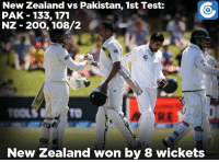 Memes, New Zealand, and Pakistan: New Zealand vs Pakistan, 1st Test:  PAK 133, 171  NZ 200, 108/2  New Zealand won by 8 wickets All over in Christchurch. New Zealand won by 8 wickets and lead the series 1-0.